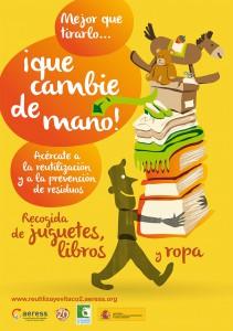 Cartel de la campaña del MAGRAMA y AERESS en favor de la reutilización de juguetes, ropa y libros