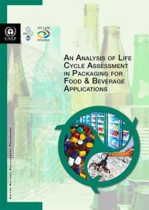 UNEP recomienda el análisis del ciclo de vida como la mejor herramienta para determinar el impacto ambiental de los envases alimentarios