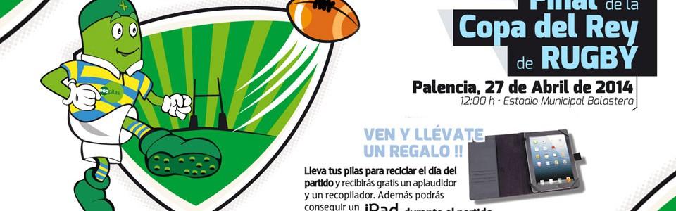 Ecopilas promoverá la recogida y el reciclaje de pilas usadas en la final de la Copa del Rey de Rugby