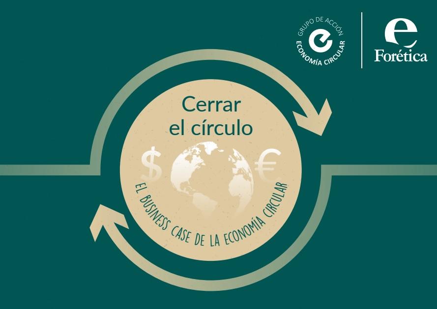 El informe aborda la integración de la economía circular en las empresas
