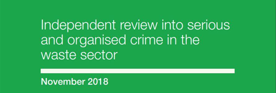 Informe británico sobre el impacto del crimen organizado en el sector de los residuos