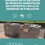 Identificación de los usuarios en la recogida de residuos municipales en contextos con alta densidad de población