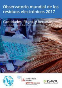 Observatorio mundial de los residuos electrónicos 2017