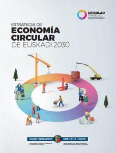 Estrategia de Economía Circular de Euskadi 2030