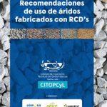 Recomendaciones de uso de áridos fabricados con RCD's