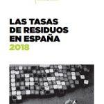 Las tasas de residuos en España. 2018