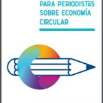 Guía rápida para periodistas sobre economía circular