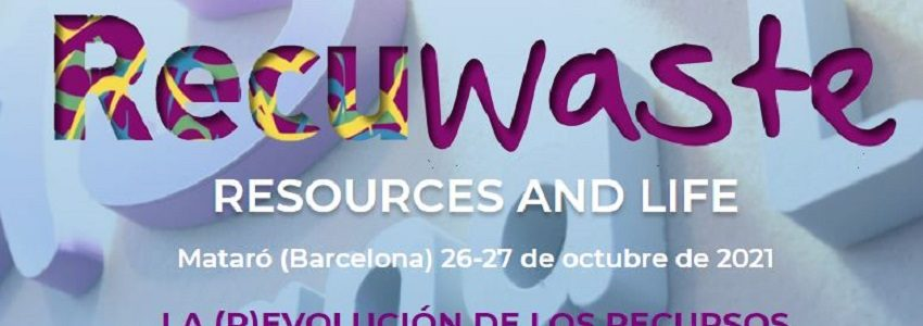 Abierto el plazo de inscripción para RECUWASTE 2021, congreso internacional de referencia sobre gestión de recursos y residuos